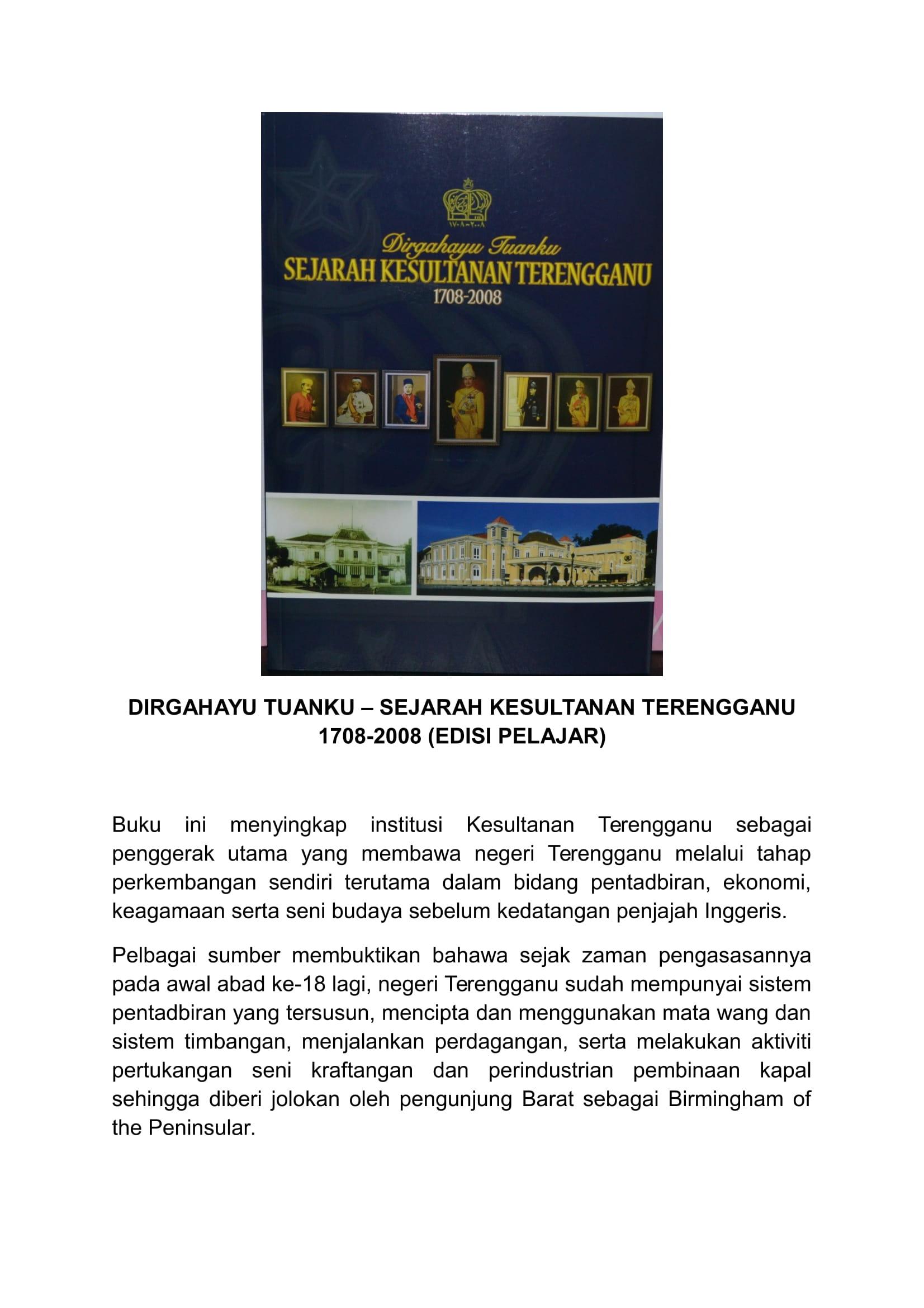 DIRGAHAYU TUANKU - SEJARAH KESULTANAN TERENGGANU 1708-2008 - EDISI PELAJAR (RM65.00)