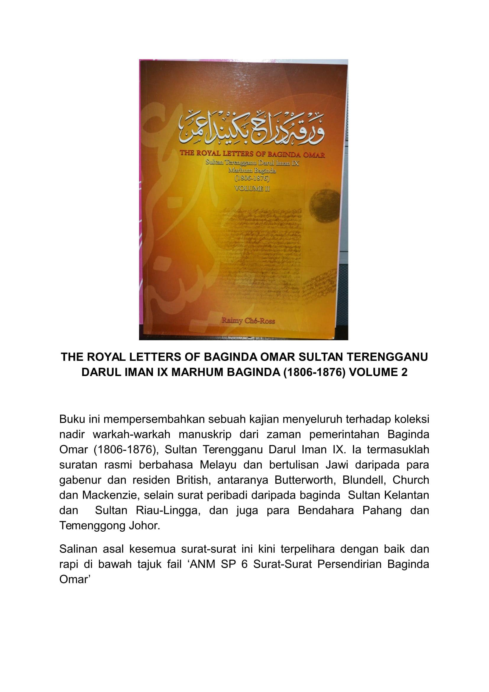 THE ROYAL LETTERS OF BAGINDA OMAR 1806-1876 Vol 2 (Kulit Tebal- RM220) (Kulit Nipis - RM160.00)